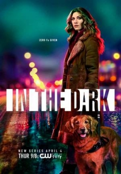 Во тьме — In the Dark (2019)